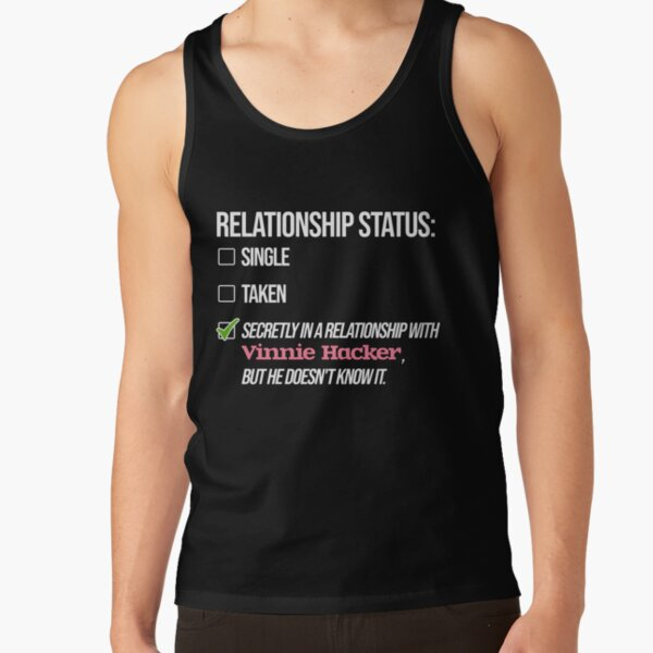 Relationship with Vinnie Hacker Tank Top RB1208 product Offical Vinnie Hacker Merch
